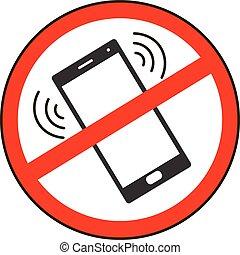 téléphone portable, prohibited.