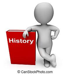 történelem, könyv, és, betű, látszik, előjegyez, körülbelül,...