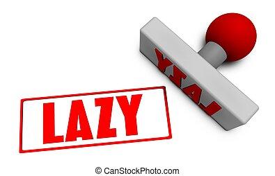 tłoczyć, leniwy