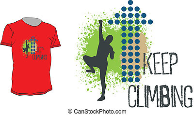 T-shirt design with dotted arrow and climber silhouette with quote - keep climbing