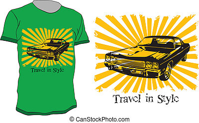 T-shirt design with old car and quote - travel in style