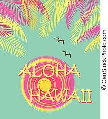 T shirt fashion print with Aloha Hawaii lettering, palm...