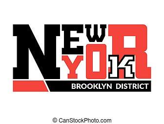 T shirt New York Brooklyn district - T shirt typography...