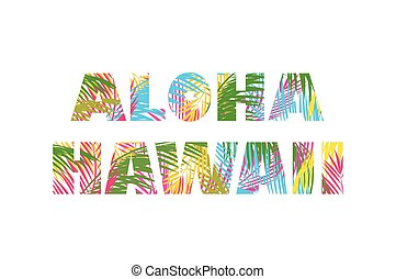 T-shirt print with colorful palm leaves lettering aloha...