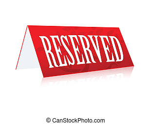 Reserved Sign - Table illustration Reserved Sign isolated...
