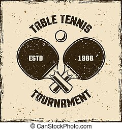 Table tennis or ping pong vintage vector emblem