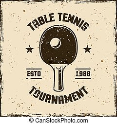 Table tennis tournament vintage vector emblem