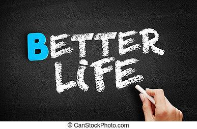 tableau noir, vie, mieux, texte