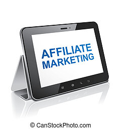 tablet computer with text affiliate marketing on display...