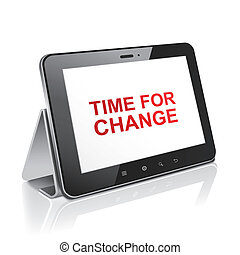 tablet computer with text time for change on display
