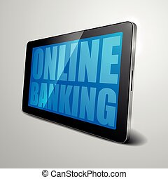 tablet Online Banking - detailed illustration of a tablet...