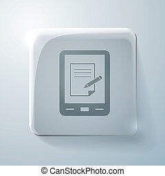 tablet pad with sheet of paper. Glass square icon