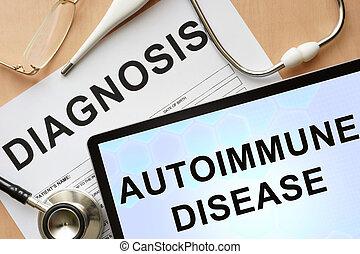 autoimmune disease - Tablet with diagnosis autoimmune...