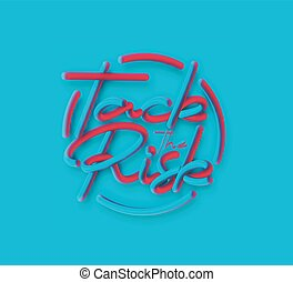 Tack The Risk Calligraphic 3d Pipe Style Text Vector illustration Design