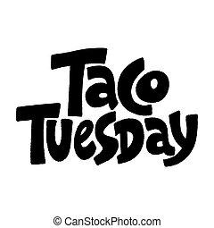 taco, martedì