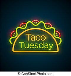 taco, terça-feira, sinal, tradicional, refeição, luz néon