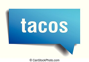 tacos blue 3d speech bubble