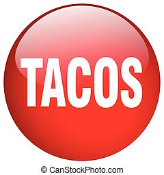 tacos red round gel isolated push button