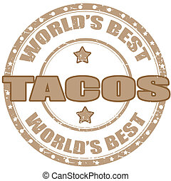 Tacos-stamp - Grunge rubber stamp with word Tacos, vector ...