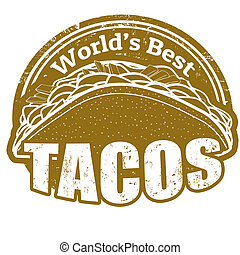Tacos stamp - Tacos grunge rubber stamp on white background...