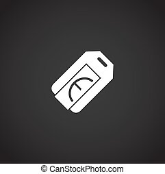 Tag related icon on background for graphic and web design. Creative illustration concept symbol for web or mobile app.