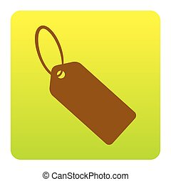 Tag sign illustration. Vector. Brown icon at green-yellow gradient square with rounded corners on white background. Isolated.