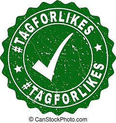 #Tagforlikes Grunge Stamp with Tick