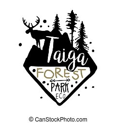 Taiga forest eco park promo sign, hand drawn vector Illustration