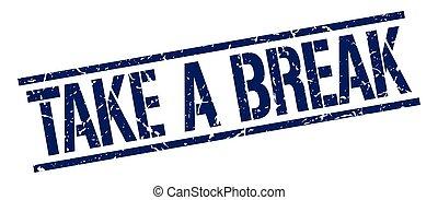 take a break blue grunge square vintage rubber stamp