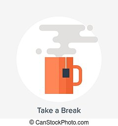 Take a Break - Vector illustration of take a break flat...