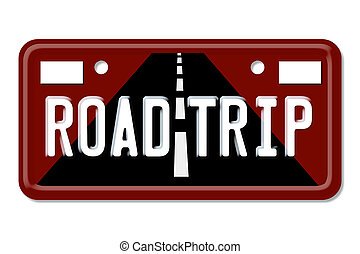 Road Trip, The words Road Trip on a red license plate isolated on white