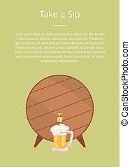 Take a Sip Poster Depicting Wooden Barrel with Tap - Take a ...