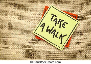 take a walk reminder on a sticky note