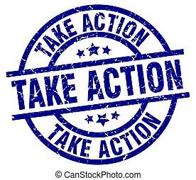 take action blue round grunge stamp