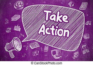 Take Action - Hand Drawn Illustration on Purple Chalkboard.
