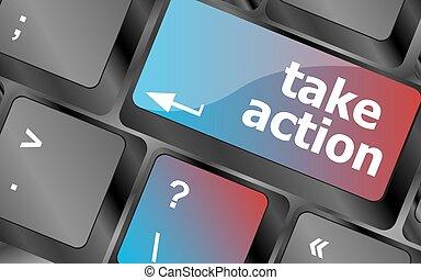 Take action key on a computer keyboard, business concept . keyboard keys. vector illustration