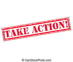 TAKE ACTION! RED Stamp Text on white backgroud