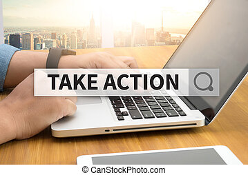 TAKE ACTION  SEARCH WEBSITE INTERNET SEARCHING