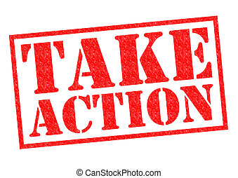 TAKE ACTION red Rubber Stamp over a white background.
