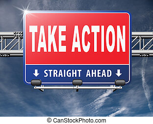 take action time to act
