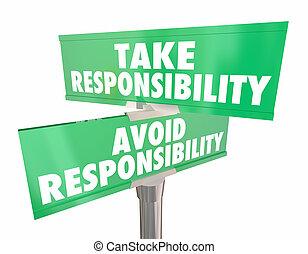 Take Avoid Responsibility Signs Accountability Choice 3d ...