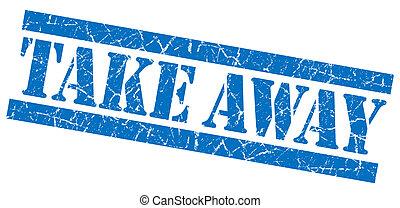 Take away blue grunge stamp