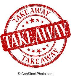 Take away grunge red round stamp