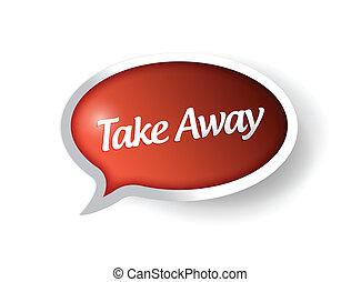take away message bubble illustration design over white