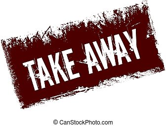 TAKE AWAY on red retro distressed background.