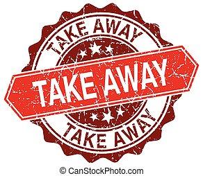 take away red round grunge stamp on white