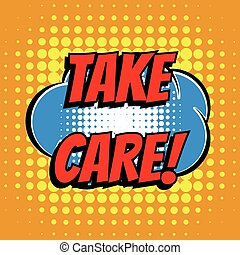 Take care comic book bubble text retro style