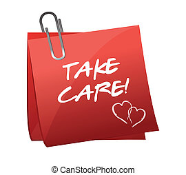 Take care message on a post it illustration design