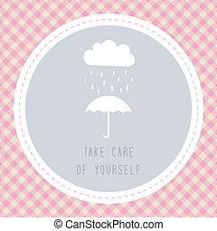 Take care of yourself4 - Take care of yourself in rainy...