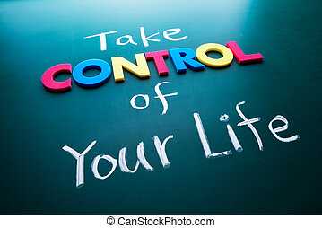 Take control of your life concept, colorful words on ...